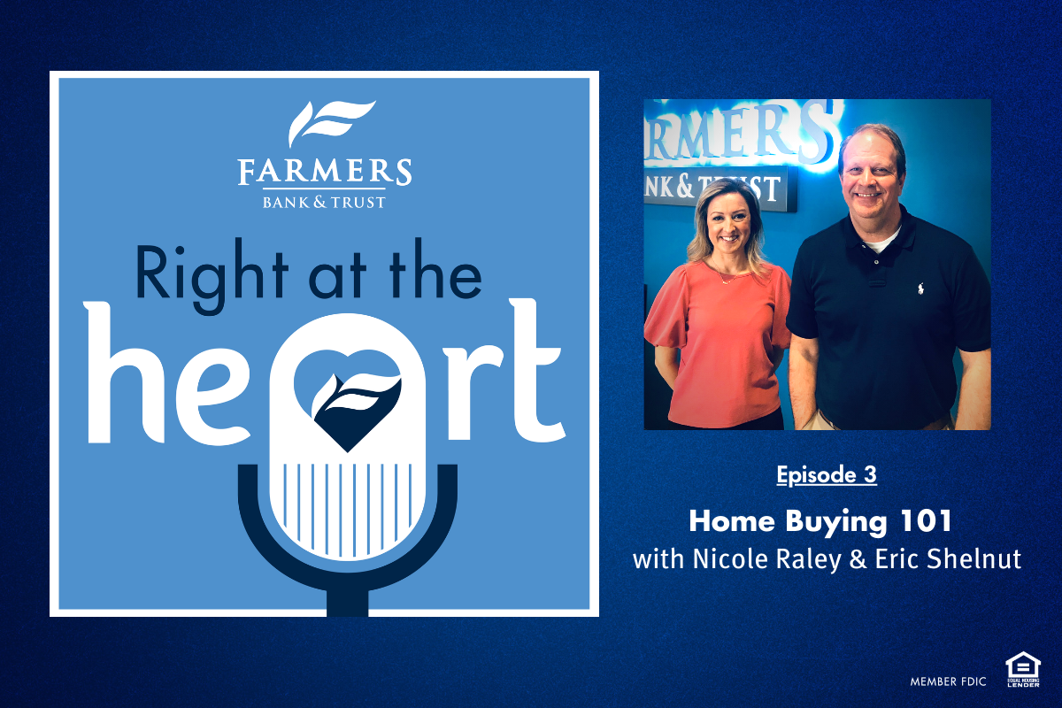 Home Buying 101: Nicole Raley & Eric Shelnut • Right at the Heart