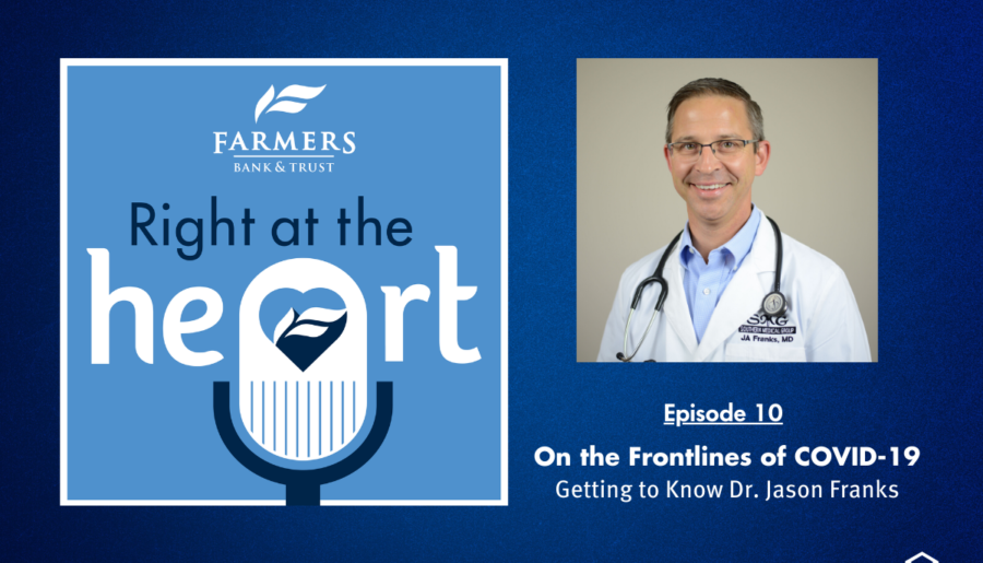 On the Frontlines of COVID-19: Getting to Know Dr. Jason Franks