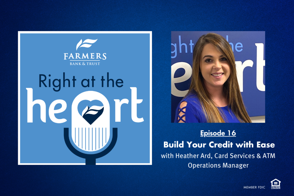 Right at the HEART Podcast: Build Your Credit with EASE